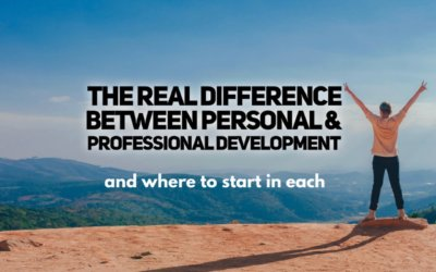 The Real Difference Between Personal & Professional Development